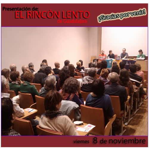 Presentación de El Rincón Lento en Alcalá