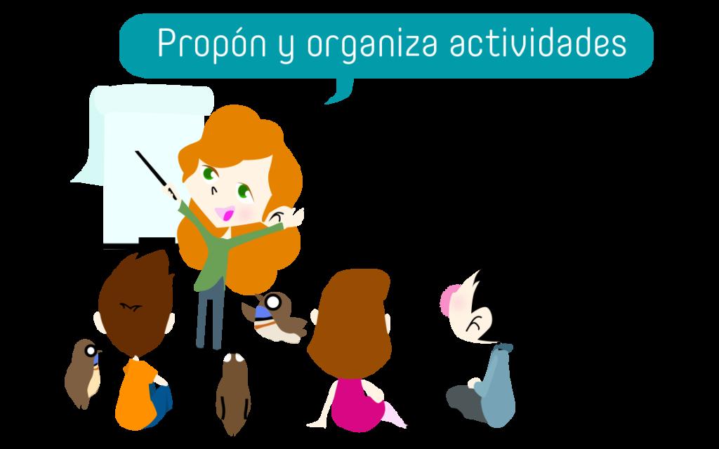 Propón y organiza actividades
