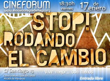 Cinefórum «Stop, rodando el cambio»