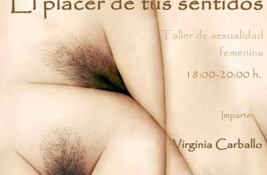 Talleres de Sexualidad Femenina. Jueves 23 abril a las 18h