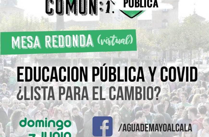 Cuidar de lo común. Mesa redonda Educación Pública y COVID-19