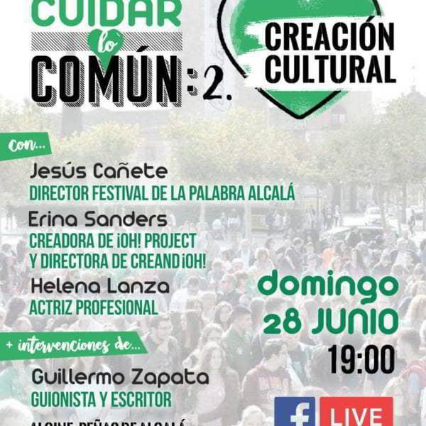 Cuidar lo común. Creación Cultural. Domingo 28 de junio a las 19h